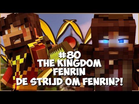 The Kingdom: Fenrin #80 - DE STRIJD OM FENRIN?!