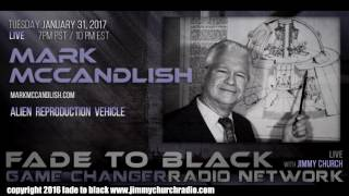 Ep. 600 FADE to BLACK Jimmy Church w/ Mark McCandlish : the ARV Fluxliner UFO : LIVE