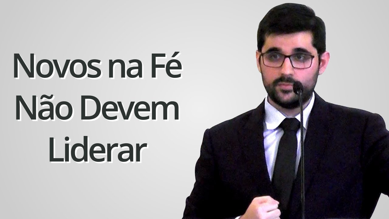 """""""Novos na Fé Não Devem Liderar"""" - Gabriel Junqueira"""