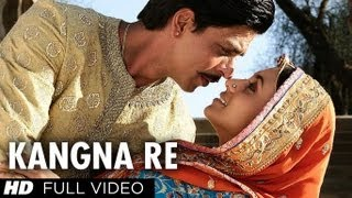 Kangna Re Video song from Paheli