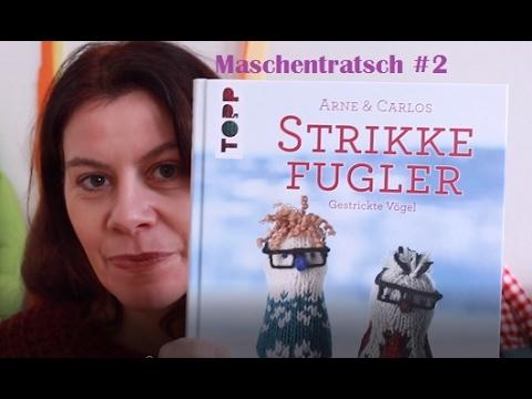 MASCHEN-TRATSCH #2 / Neue DIY-Bücher / Neue Zeitschriften / Neue Wolle