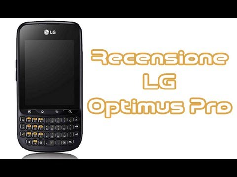 LG Optimus Pro. la recensione completa in italiano by AndroidWorld.it