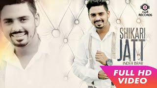 Shikari Jatt |  Lyrical Video | Inder Brar | Latest Punjabi Song | Mp4 Records