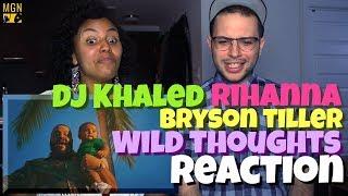DJ Khaled - Wild Thoughts (Ft. Rihanna, Bryson Tiller) | REACTION
