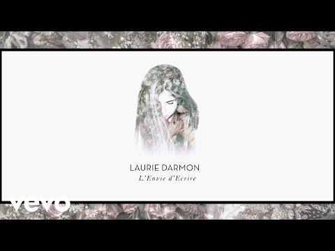 Laurie Darmon - L'envie D'écrire