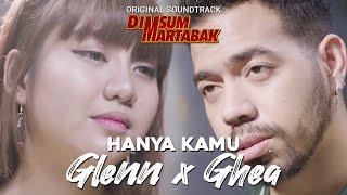 download lagu Hanya Kamu - OST. Dimsumartabak (Cover By Ghea Indrawari & Glenn Samuel) gratis