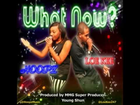 Hoopz ft. Loe Kee - What Now