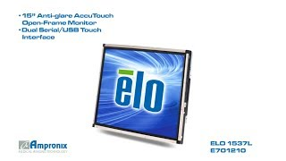 ELO 1537L E701210 Open-Frame Touchmonitor Sales | Service | Repair | Exchange | Replacement