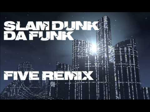 Five - Slam Dunk da Funk