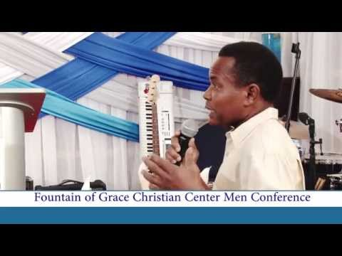 Fountain of Grace Christian Center MEN CONFERENCE