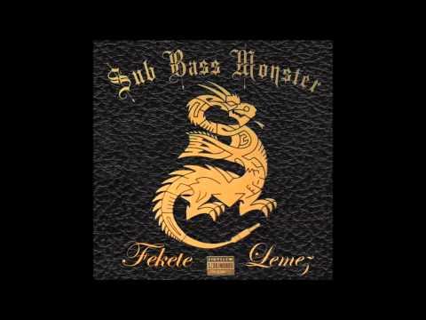 SUB BASS MONSTER - FEKETE LEMEZ TELJES ALBUM [HQ]