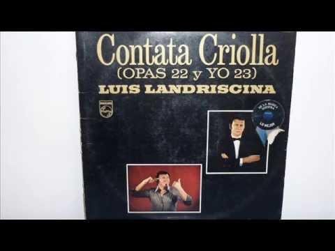 Landriscina - Contata Criolla Opas 22 y Yo 23 - año 1976