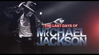 The Last Days of Michael Jackson Trailer New 2018 Documentary
