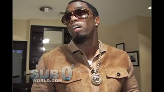 P. DIDDY Sub 0 interview
