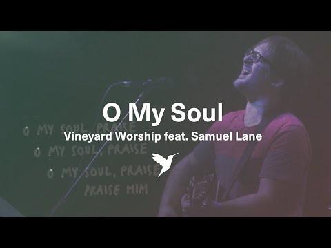 Samuel Lane - O My Soul