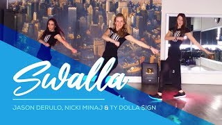 Swalla Jason Derulo ft Nicki Minaj Ty Dolla ign Easy Fitness Dance Baile Coreo Choreo