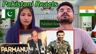 Pakistani Reacts To PARMANU   the Story of Pokhran   OFFICIAL TRAILER   John Abraham, Diana Penty