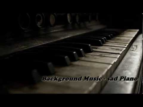 Background Music (sad Piano - Instrumental )