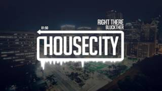 Bluckther - Right There