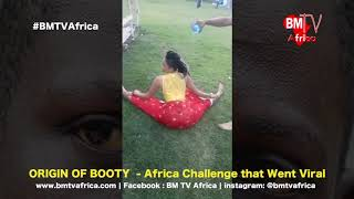 AFRICAN BOOTY DANCE  CHALLANGE   -The Origin of Real Big Butts.