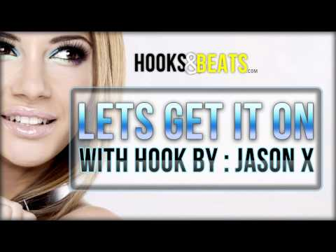 Smooth R&B Jam - Lets Get It On with Hook by : Jason X - http://hooksandbeats.com