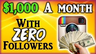 How To Earn Money On Instagram ($1,000/Month)