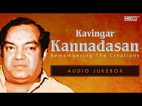 Kannadasan Old Tamil Songs Collection  Kannadasan Hit Tamil Songs