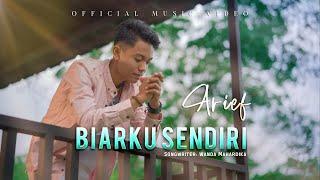 Download lagu Arief - Biarku Sendiri ( )