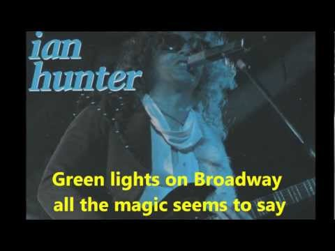 Ian Hunter - Broadway