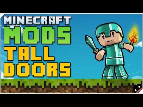 Minecraft Mods 43 - Tall Doors (1.6.4/1.7.2)