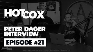 HotCox #21: Peter Dager Interview
