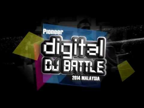 Pioneer DJ 2014 Digital DJ Battle(Malaysia) recruitment