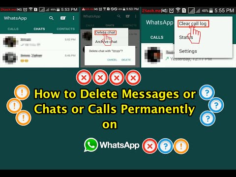How to Delete Messages or Chats or Calls Permanently on WhatsApp