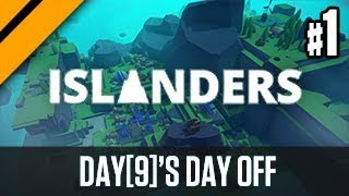 Day[9]'s Day Off - Islanders P1