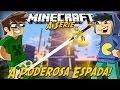 Minecraft: A Serie - PODEROSA ESPADA! #11
