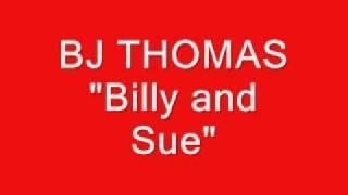 Watch Bj Thomas Billy  Sue video