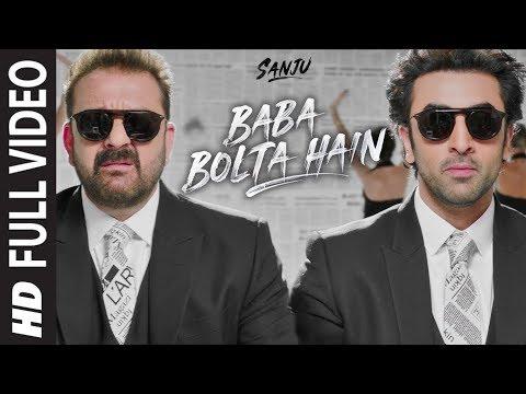Baba Bolta Hain Bas Ho Gaya Full Video Song | SANJU |  Ranbir Kapoor | Rajkumar Hirani | Papon