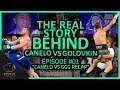 The Real Story Behind Canelo vs Golovkin Episode #01 Canelo vs Golovkin Recap #CaneloGGG2