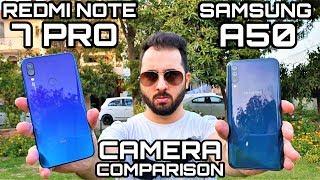 Redmi Note 7 Pro vs Samsung A50 Camera Comparison|Redmi Note 7 Pro Camera Review|Samsung A50 Camera