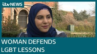 Bisexual muslim woman defends controversial LGBT rights lessons | ITV News