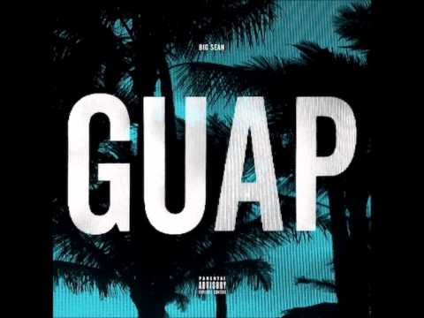 Big Sean - Guap (Audio)