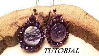 TUTORIAL Orecchini in BEAD EMBROIDERY con Bottone | Earrings TUTORIAL with BUTTON