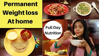 Permanent Weight Loss At Home | Full Day Meal Plan | Nutritious Eating|Boost Immunity| Somya Luhadia