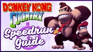 How To Speedrun Donkey Kong Country - Beginner's Guide