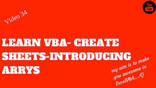 Learn Excel - Video 34- VBA Arrays- Create Sheets