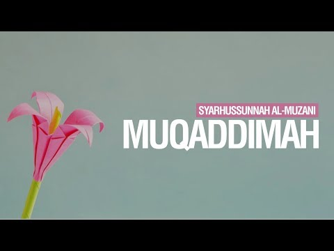 Syarhussunnah Al-Muzani : Muqaddimah - Ustadz Ahmad Zainuddin Al-Banjary