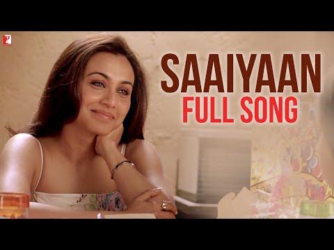 Saaiyaan - Full Song - Ta Ra Rum Pum