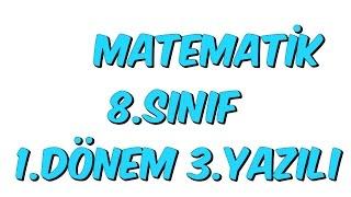 8SINIF 1DNEM 3YAZILI  MATEMATK