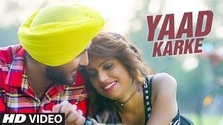New Punjabi Songs 2017 | Yaad Karke: Balli Dilber Ft Raja Ranyal | Latest Punjabi Song | T-Series