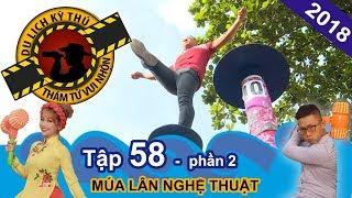 Thien Vuong admires the lion dancer Hang Anh Duong  NTTVN #58   Part 2   010218 🌟